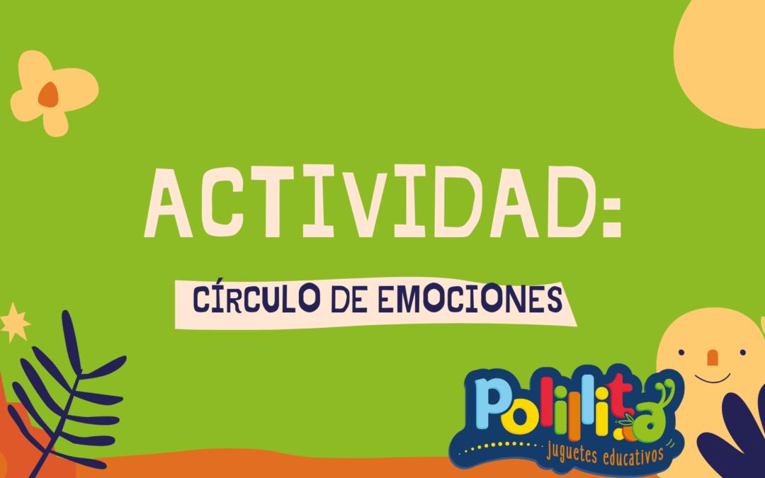 ACTIVIDAD: Círculo de emociones
